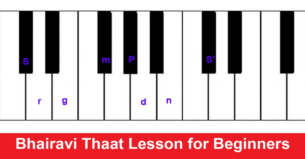 Bhairavi Thaat Lesson for Beginners