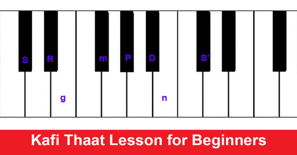 Kafi Thaat Lesson for Beginners
