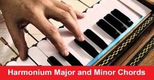 Harmonium Major and Minor Chords With Images